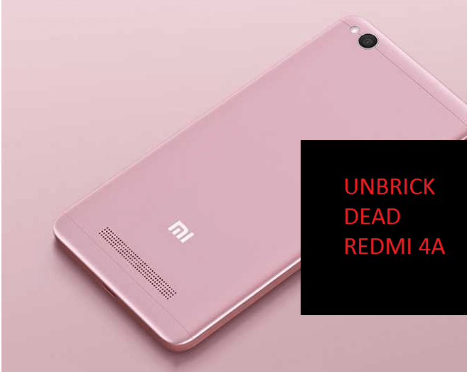 How to repair Redmi 4a dead after flash 1
