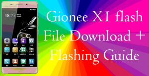 Gionee X1 Flash File Stock ROM[Download link+flashing Procedure]