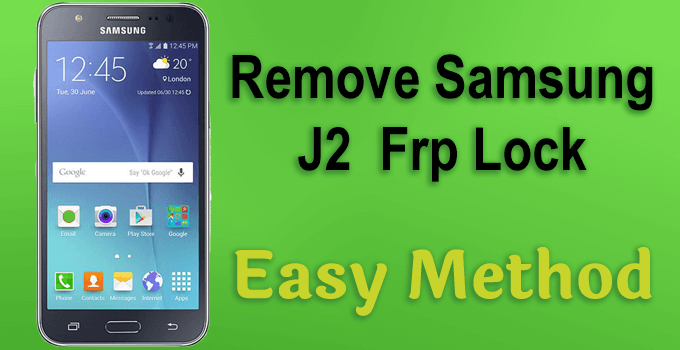 How To Remove Samsung J2  Frp Lock Easy Method 1