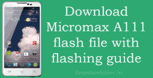 Micromax a111 flash file download