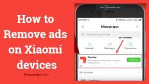 How to Remove ads on Xiaomi devices