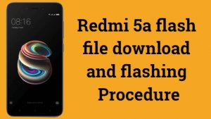 redmi 5a flash file